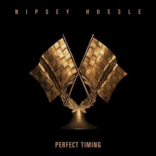 Nipsey Hussle – Perfect Timing (Instrumental